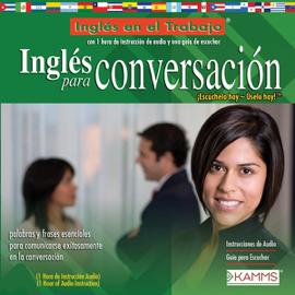 Ingles para Conversacion (Texto Completo) [English for Conversation ] (Unabridged) audiobook