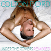 Colton Ford - Under the Covers Remixed artwork