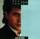 Daniel Balavoine - Sauver L'amour 80