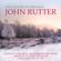 John Rutter, Royal Philharmonic Orchestra, Bach Choir & Over the Bridge - The Colours of Christmas