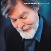 Tom Harrell - Paradise Spring