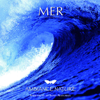 Ambiance nature : Mer - In the Air & Ambiance Nature