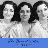 The Boswell sisters - Roll On Mississippi, Roll On