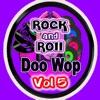 Rock & Roll  Doo Wop Vol 5