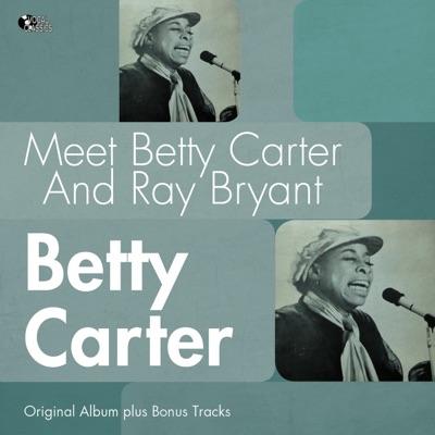 Meet Betty Carter and Ray Bryant (Bonus Track Version) - Betty Carter