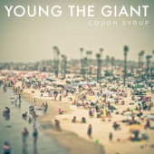 Young the Giant - Cough Syrup (Alternate Radio Edit)