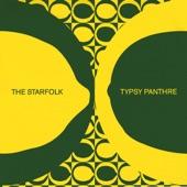 The Starfolk/Typsy Panthre - Wake Up Machine