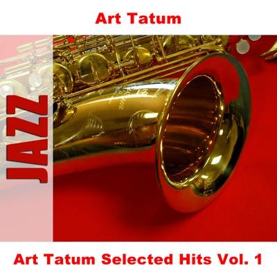 Art Tatum Selected Hits Vol. 1 - Art Tatum