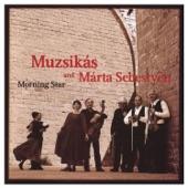 Muzsikás - A Masocsai Szolo-Orzo (Album Version A Song From Madocsa)