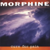 Morphine - A Head With Wings