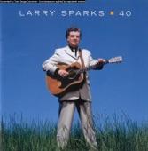 Larry Sparks - Georgia Peaches