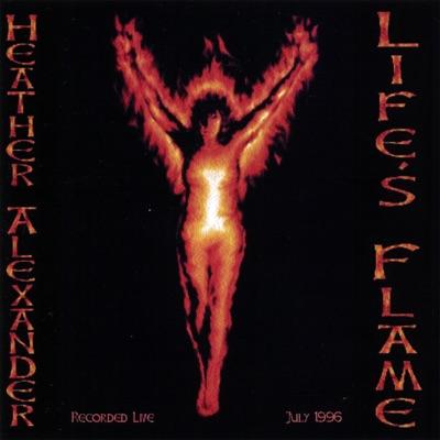 Life's Flame - Heather Alexander