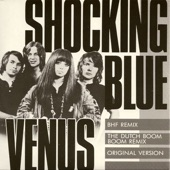 Shocking Blue - Venus - The Original Version