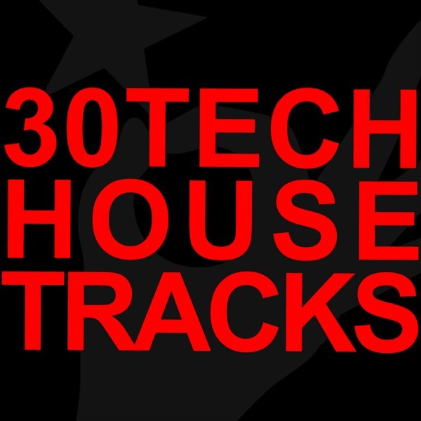 30 tech house tracks by various artists on apple music for Tech house songs