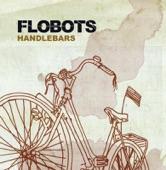 Flobots - Handlebars