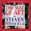 Steven Pressfield - The War of Art: Winning the Inner Creative Battle (Unabridged)  artwork