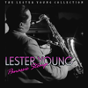 Lester Young - I'll Never Be The Same artwork