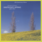 Winter Into Spring-George Winston
