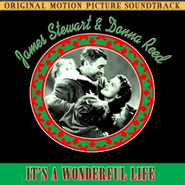 It 39 S A Wonderful Life The Original Motion Picture Soundtrack By Dimitri Tiomkin And His