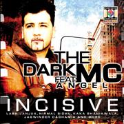 Incisive - Dark MC - Dark MC