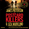 James Patterson & Liza Marklund - The Postcard Killers (Unabridged) artwork