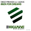 Diego Miranda - Ibiza For Dreams (feat. Liliana)  [Radio Edit] artwork