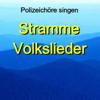 Muss i denn - Polizeichor Hamburg