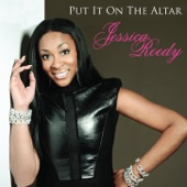Jessica Reedy - Put It On The Altar