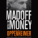 Jerry Oppenheimer - Madoff with the Money (Unabridged)
