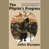 The Pilgrim's Progress (Unabridged) - John Bunyan