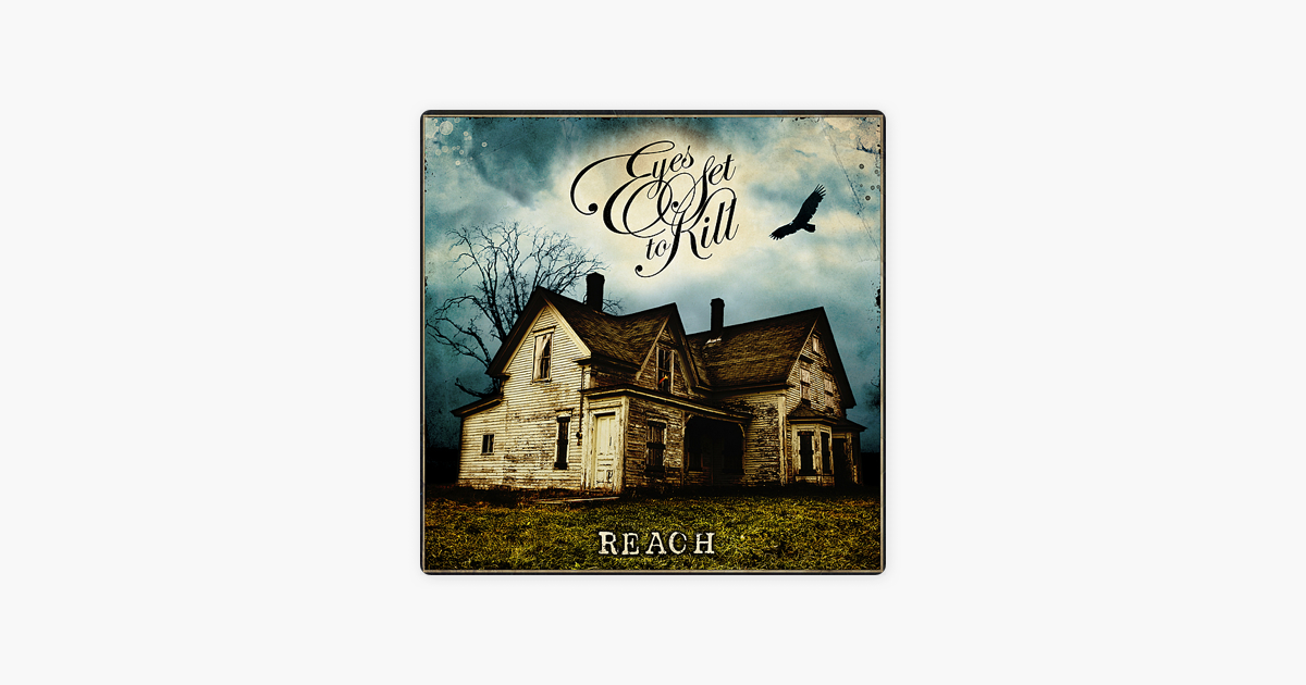 Reach by Eyes Set to Kill on Apple Music