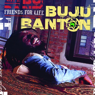 Friends for Life - Buju Banton