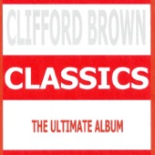 Clifford Brown, Max Roach - Love Is a Many Splendored Thing