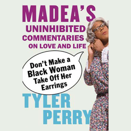 Don't Make a Black Woman Take Off Her Earrings (Unabridged) audiobook