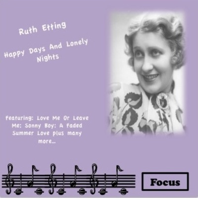 Happy Days and Lonely Nights - Ruth Etting