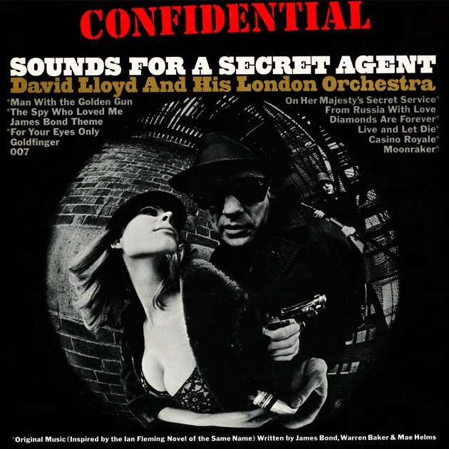 Confidential: Sounds for a Secret Agent by David Lloyd & His London  Orchestra on Apple Music