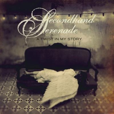 A Twist In My Story (Bonus Track Version) - Secondhand Serenade