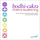 Bodhi-Cakra: Chakra Awakening