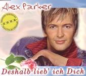 Alex Parker - Deshalb Lieb Ich Dich