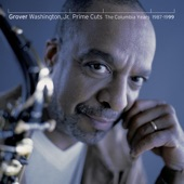 Grover Washington, Jr. - The Love in His Infant Eyes