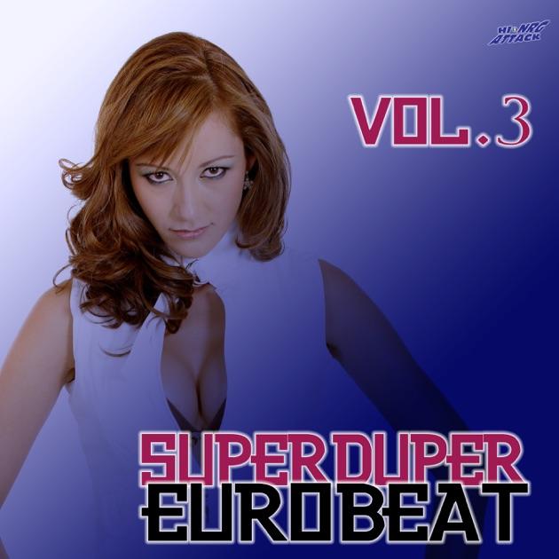 Super-Duper Eurobeat Vol 1 by Various Artists