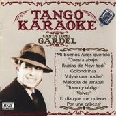 Tango Karaoke - Canta Como Gardel