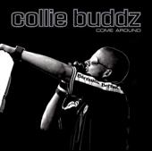 Come Around  Collie Buddz - Collie Buddz