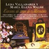 Leda Valladares Y María Elena Walsh - Remendé