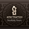 Soulfully Yours - Afrotraction