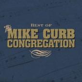 Mike Curb Congregation - Burning Bridges