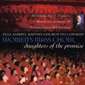 Bishop Paul S. Morton, Sr. & Full Gospel Baptist Church Fellowship Women's Mass Choir - I'm Encouraged