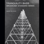 Tranquility Bass - Mya Yadana