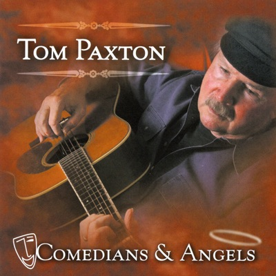 Comedians & Angels - Tom Paxton