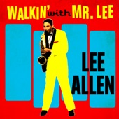 Lee Allen - Boppin' At The Hop